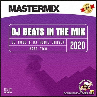 DJ Rudie Jansen & DJ CoDo - [Mastermix] DJ Beats In The Mix (Part 2) [2020]