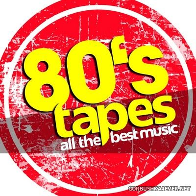 [Dance Essentials] 80's Tapes - All The Best Music [2019]