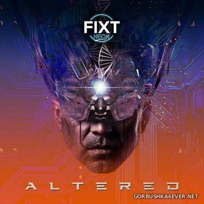 FiXT Neon - Altered [2020]