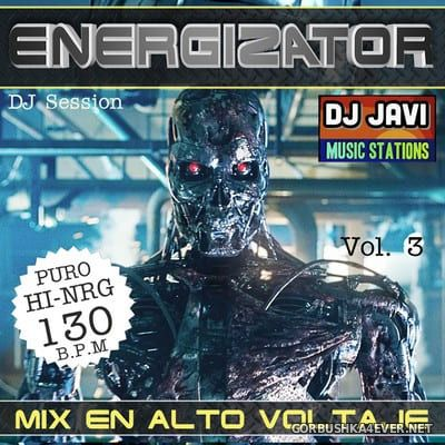 DJ Javi - Energizator 3 (HiNRG Session) [2020]