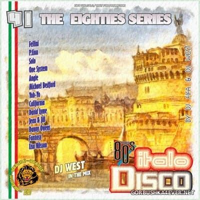 [The Eighties Series] ItaloDisco Mix vol 41 [2020] by DJ West