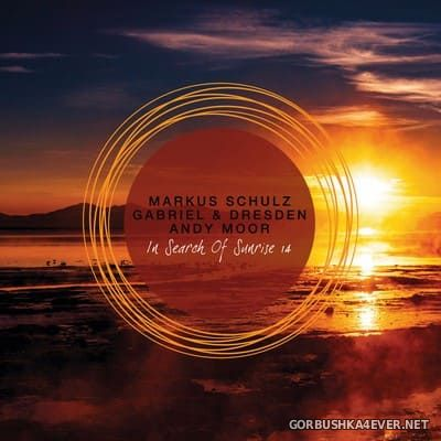In Search Of Sunrise 14 [2018] Mixed by Markus Schulz, Gabriel & Dresden & Andy Moor