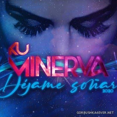 Ku Minerva - Dejame Sonar 2020 [2020]