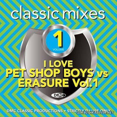 [DMC] Classic Mixes - I Love Pet Shop Boys vs Erasure vol 1 [2020]