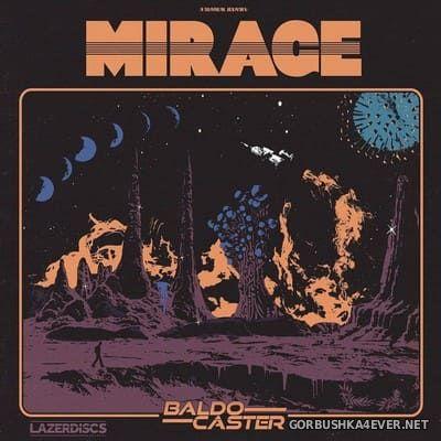 Baldocaster - Mirage [2020]
