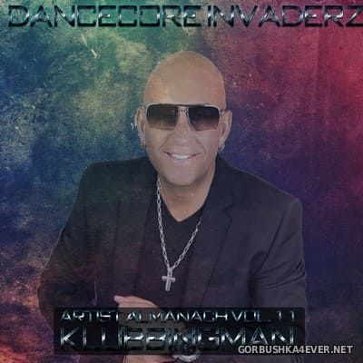 Artist Almanach vol 11 (Klubbingman Classic Edition) [2020] by Dancecore Invaderz