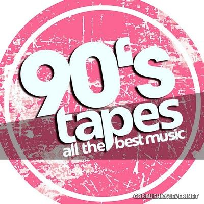 [Dance Essentials] 90's Tapes - All The Best Music [2019]