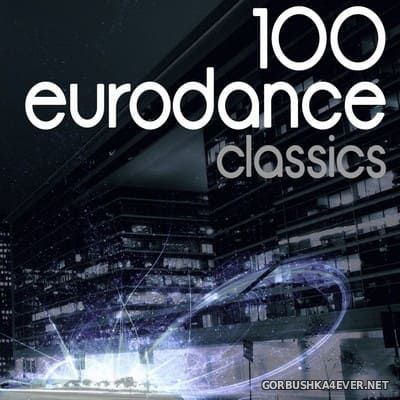 [The Saifam Group] 100 Eurodance Classics [2013]