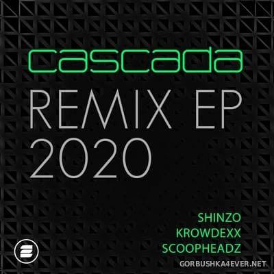 Cascada - Remix EP 2020 [2020]