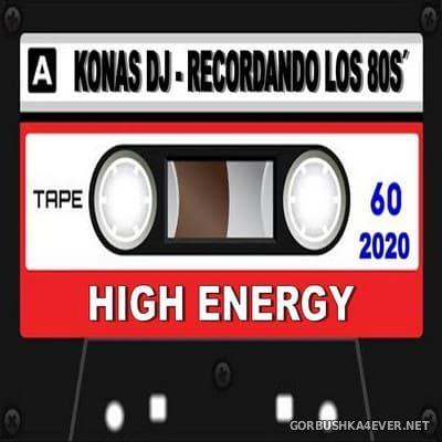 Konas DJ - Recordando Los 80s (High Energy) [2020]