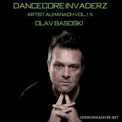 Artist Almanach vol 15 (Olav Basoski Classic Edition) [2020] by Dancecore Invaderz