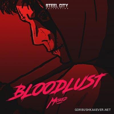 Masked - Bloodlust [2018]