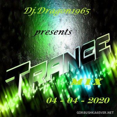 DJ Dragon1965 - April Trance Mix [2020]