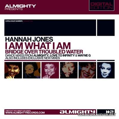 Hannah Jones - I Am What I Am / Bridge Over Troubled Water [2004]