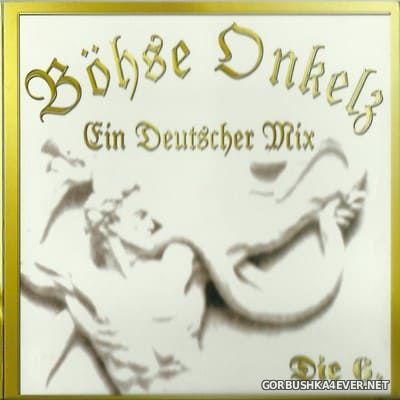 Böhse Onkelz - Ein Deutscher Mix 6 [2004]