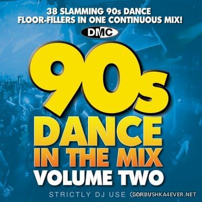 [DMC] 90s Dance In The Mix Volume Two [2020] Mixed By Showstoppers