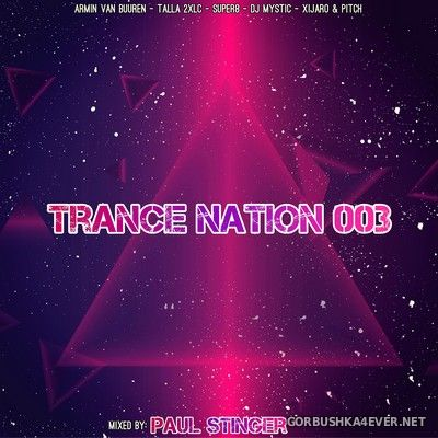 Trance Nation 003 [2020] by Paul Stinger