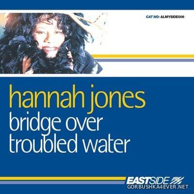 Hannah Jones - Bridge Over Troubled Water [2006]