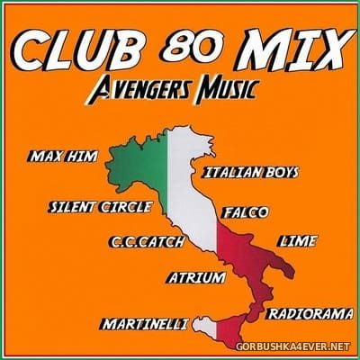 Avengers Music presents Club 80 Mix vol 1 [2020]