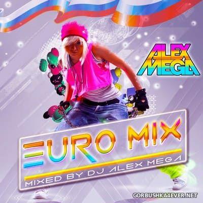 DJ Alex Mega - Euro Mix 2020