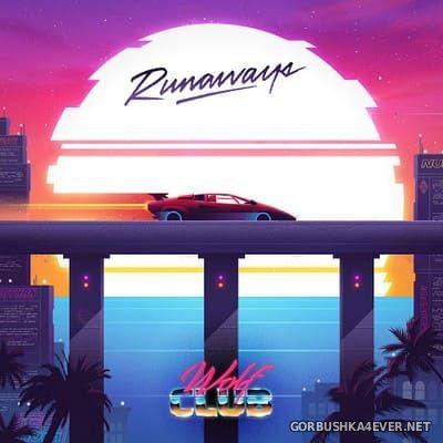 WOLFCLUB - Runaways [2020]