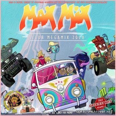 Max Mix Megamix Club 2020