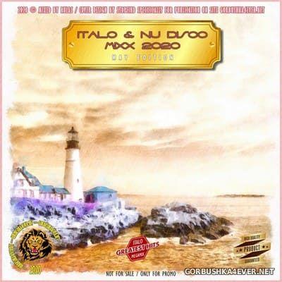 Italo & Nu Disco Mixx (May Edition) [2020]