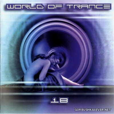 World Of Trance 18 [2002] / 2xCD
