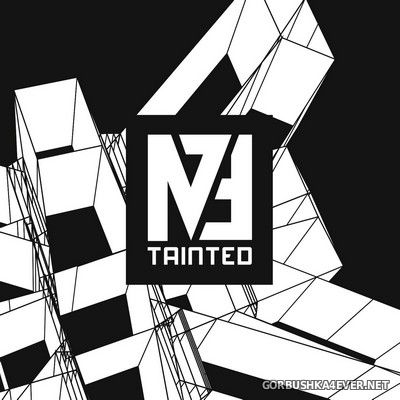 M73 - Tainted [2019] Limited Edition
