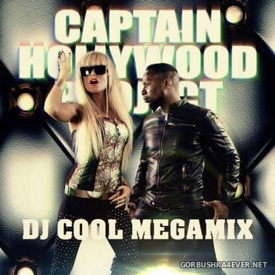 Captain Hollywood Project - The Cool Way Megamix [2020] Mixed By DJ Cool