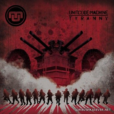 Unitcode:Machine - Tyranny [2019] Limited Edition