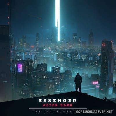 Essenger - After Dark (The Instrumentals) [2020]