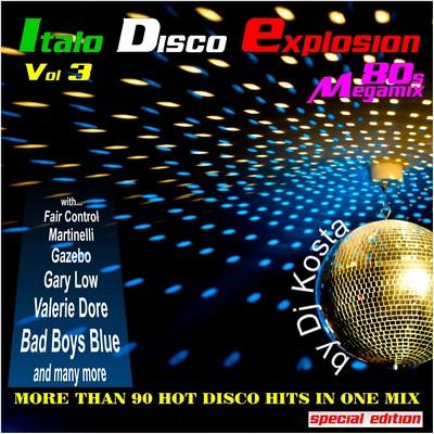 DJ Kosta ItaloDisco Explosion Mix 03 [2011]