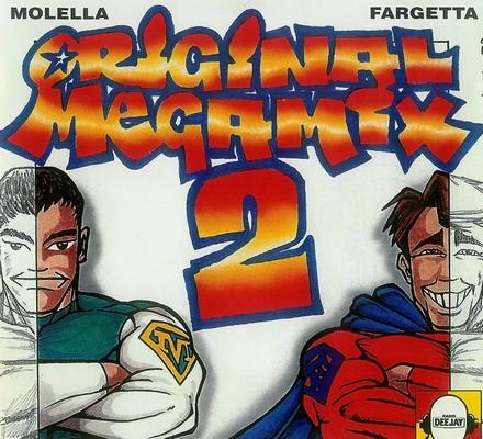 Molella & Fargetta Original Megamix 2 [1994]