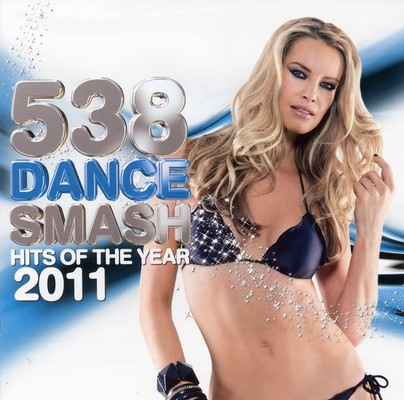 538 Dance Smash Hits Of The Year 2011 / 3xCD