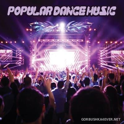 [Pura Vida Music] Popular Dance Music [2020]