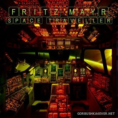 Fritz Mayr - Space Traveller [2010]