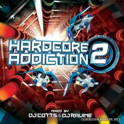 [HappyHardcore.com] Hardcore Addiction 2 [2014] Mixed by Cotts & Ravine