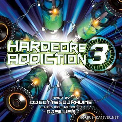 [HappyHardcore.com] Hardcore Addiction 3 [2014] Mixed by Cotts & Ravine & DJ Silver