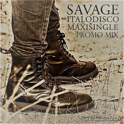 Savage - Italodisco (Maxi Single) [2020] promo Only mix