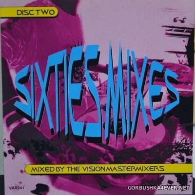 The Vision Mastermixers - Sixties Mixes [1997]
