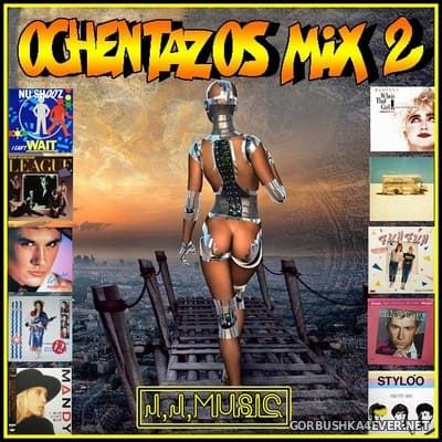 Ochentazos Mix 2 [2020] by Jose Palencia