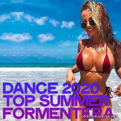 [Espana Dance Fondation] Dance 2020 Top Summer Formentera [2020]