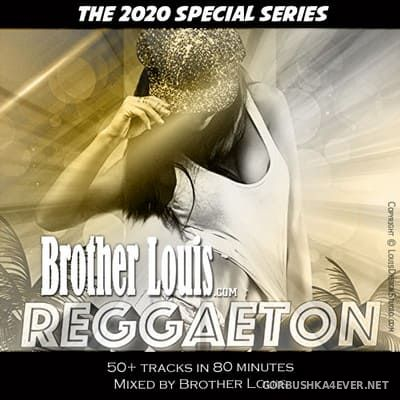 Brother Louis presents Reggaeton By Request [2020]