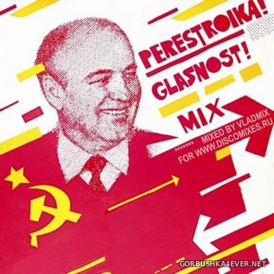Perestroika! Glasnost! Mix [2020] by Vladmix