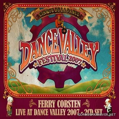 [Mid-Town Records] Live At Dance Valley 2007 [2007] / 2xCD / Mixed by Ferry Corsten