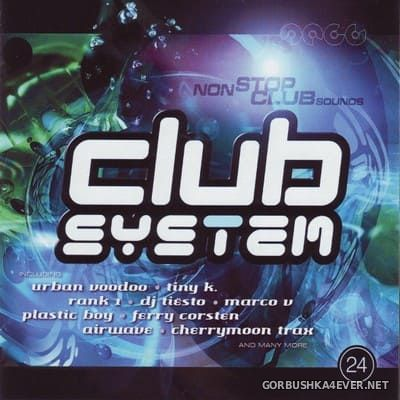 [EVA] Club System 24 [2002] Mixed by Sven Lanvin