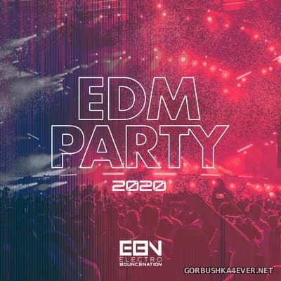 [Electro Bounce Nation] EDM Party 2020