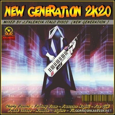 New Generation Mix 2k20 [2020] by Jose Palencia