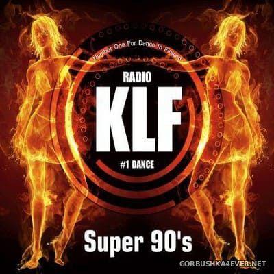 [Edel Records] Radio KLF #1 Dance Super 90's [2009] / 2xCD
